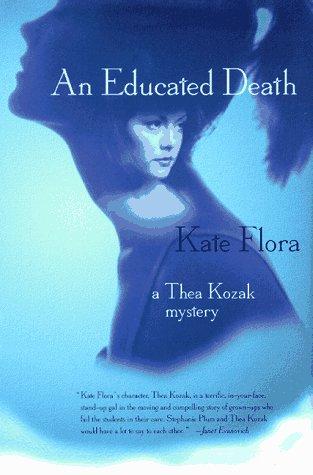 An Educated Death (Thea Kozak, #4)