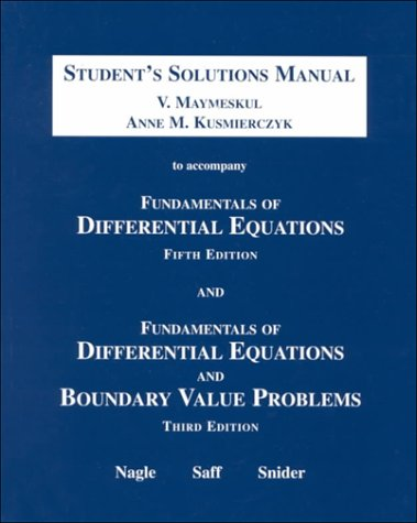 Fundamentals Of Differential Equations And Boundary Value Problems: Student's Solutions Manual, Third Edition