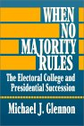 When No Majority Rules: The Electoral College And Presidential Succession