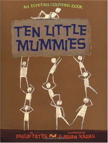 Ten Little Mummies by Philip Yates
