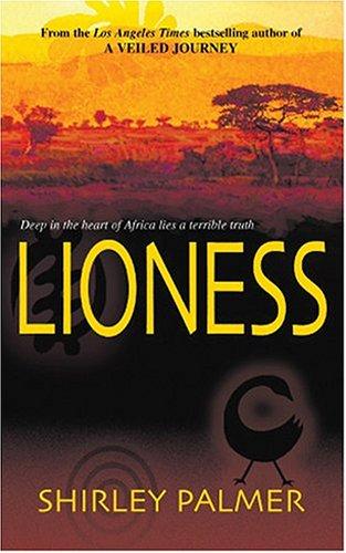 Lioness by Shirley Palmer