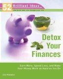 Detox Your Finances (52 Brilliant Ideas)
