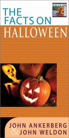 The Facts On Halloween (Ankerberg, John, Facts On Series.)