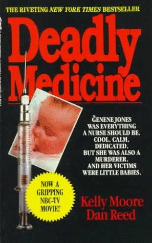 Deadly Medicine by Kelly  Moore