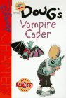 Doug's Vampire Caper