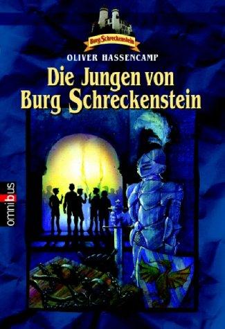 Die Jungen von Burg Schreckenstein(Burg Schreckenstein 1)