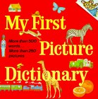 My First Picture Dictionary by Huck Scarry