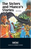 The Sisters And Manco's Stories (Macmillan Caribbean Writers)