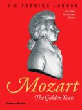 Mozart: The Golden Years, 1781-91