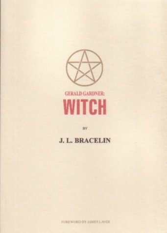 Gerald Gardner by J.L. Bracelin