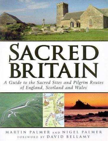 Sacred Britain by Martin Palmer