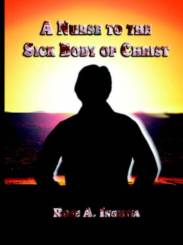 A Nurse to the Sick Body of Christ