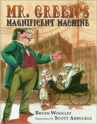Mr. Green's Magnificent Machine