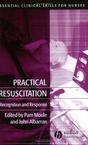 Practical Resuscitation: Recognition And Response