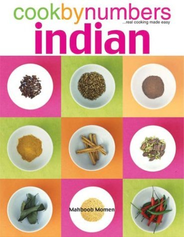 Cook By Numbers Indian: ...Real Cooking Made Easy