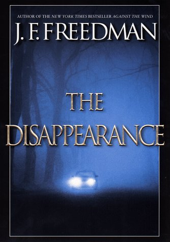 The Disappearance(Luke Garrison 1) - J.F. Freedman