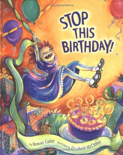 Image result for stop this birthday rowan cutler