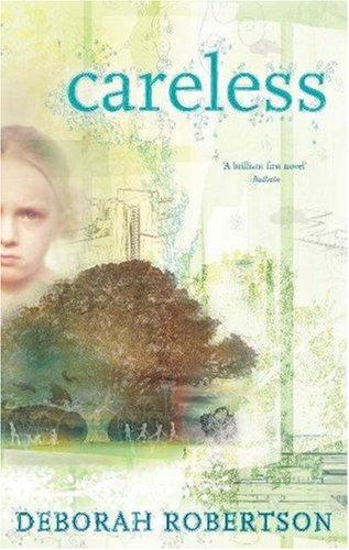 Careless by Deborah Robertson