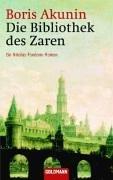 Die Bibliothek des Zaren  by Boris Akunin