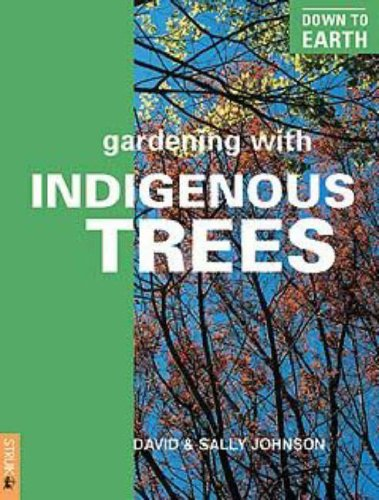 Gardening With Indigenous Trees