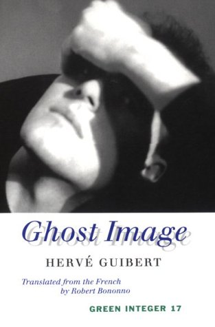 Ghost Image by Hervé Guibert