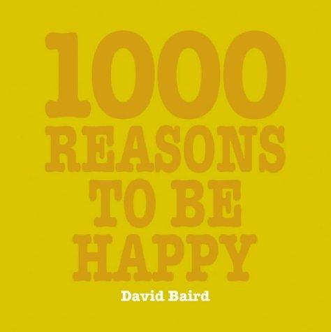 1000 Reasons to Be Happy (1000 Reasons)