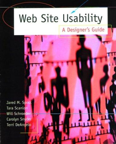 Web Site Usability: A Designer's Guide