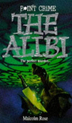 The Alibi by Malcolm Rose