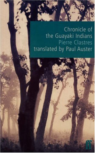 Chronicle of the Guayaki Indians