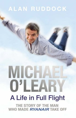 a look at the life and management strategies of michael oleary 22 baying for blood back from his honeymoon o'leary was immediately embroiled in crisis competition in the european low-fare industry was growing ever more intense as scores of new airlines tried to mimic ryanair's success, while the traditional carriers and europe's charter operators tried to fight back.