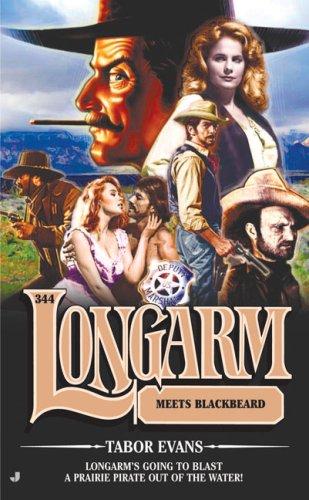 Longarm Meets Blackbeard (Longarm, #344)