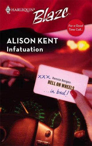 Infatuation by Alison Kent