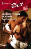 My Front Page Scandal (Harlequin Blaze #352)