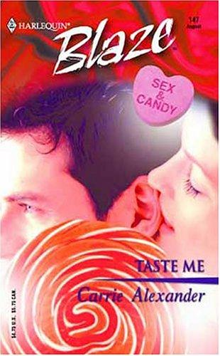 Taste Me by Carrie Alexander