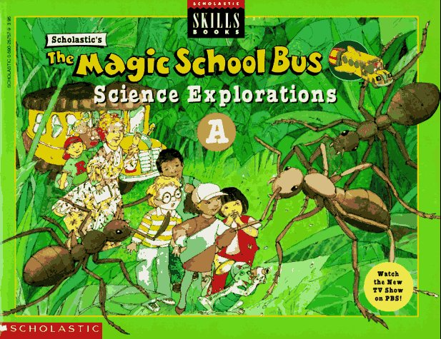 The Magic School Bus Science Explorations A (Scholastic Skills Books)