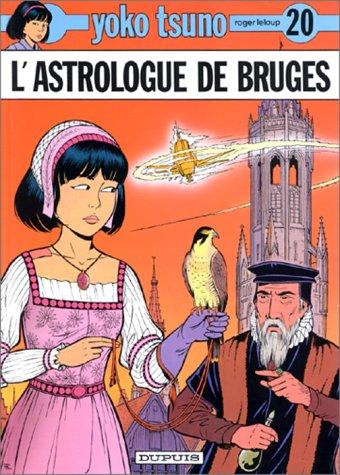 L'Astrologue de Bruges (Yoko Tsuno #20)