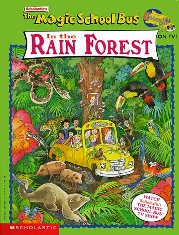 The Magic School Bus In The Rain Forest by Eva Moore