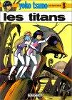 Les Titans (Yoko Tsuno, #8)