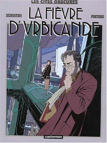 La fièvre d'Urbicande by François Schuiten