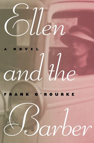 Ellen And The Barber: Three Love Stories Of The Thirties
