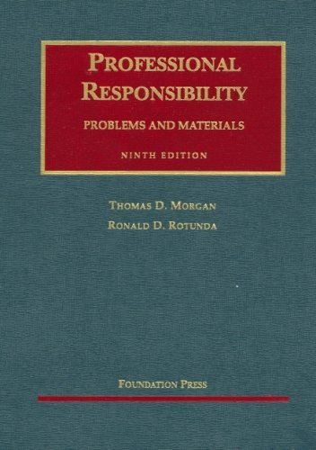 Professional Responsibility by Thomas D. Morgan