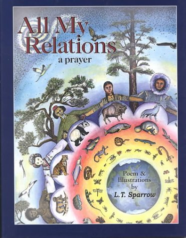 All My Relations by L.T. Sparrow