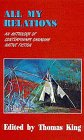 All My Relations: An Anthology of Contemporary Canadian Native Fiction (American Indian Literature and Critical Studies, #4)