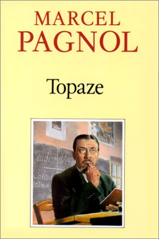 Topaze by Marcel Pagnol