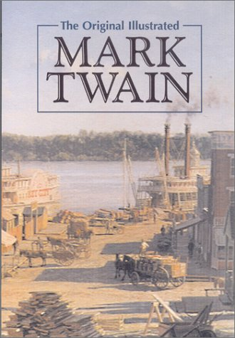 The Original Illustrated Mark Twain
