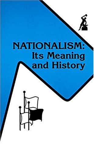 nationalism-its-meaning-and-history-the-anvil-series