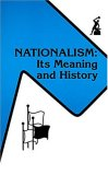Nationalism Its Meaning and History (The Anvil series)