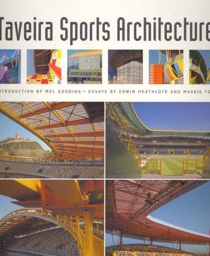 Tomás Taveira:  Sports Architecture
