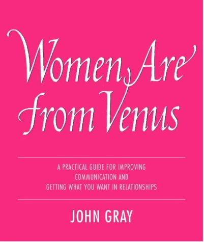 Women Are From Venus: Understanding The Woman In Your Life