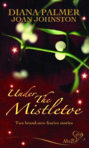 Under the Mistletoe: Christmas Cowboy (Long, Tall Texan, #18)/A Hawk's Way Christmas (Hawk's Way, #11)